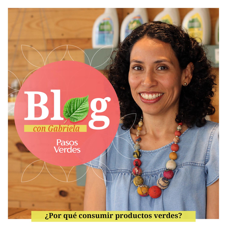 ¿Por qué consumir productos verdes?